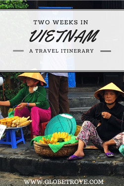 Two weeks in Vietnam: A Vietnam Travel Itinerary
