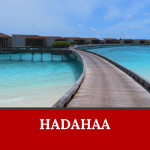 Hadahaa is one of the gorgeous islands in Maldives