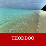 Thoddoo is one of the gorgeous islands in Maldives